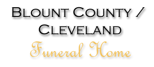 Blount County Cleveland Funeral Home LLC